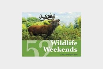 52 Wildlife Weekends by James Lowen