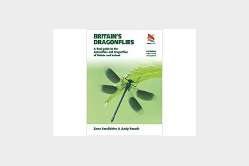 Britain's Dragonflies by Dave Smallshire & Andy Swash