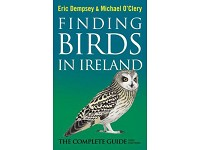 Finding Birds in Ireland (second edition) by Eric Dempsey and Michael O'Clery