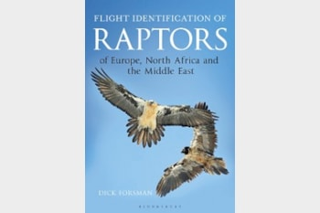 Flight Identification of Raptors of Europe, North Africa and the Middle East by Dick Forsman