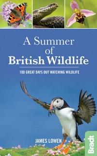 A Summer of British Wildlife  by James Lowen