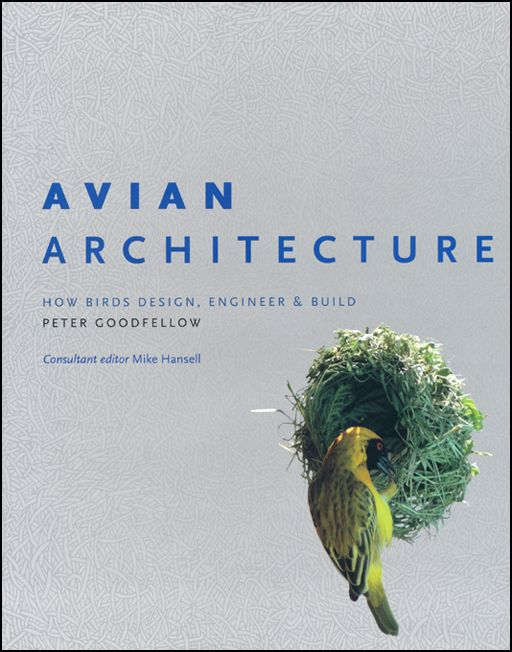 Avian Architecure by Peter Goodfellow.
