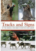 Tracks and Signs of the Birds and Animals of Britain and Europe
