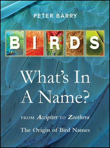 Birds: What's In A Name? by Peter Barry